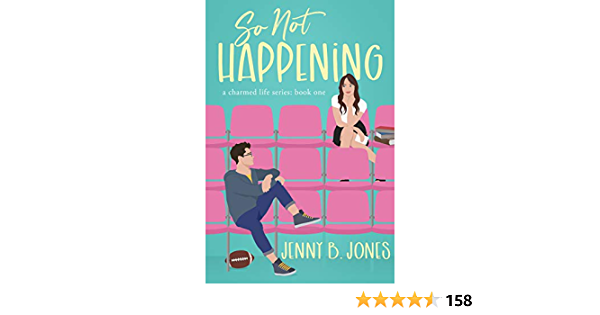 Download So Not Happening The Charmed Life 1 By Jenny B Jones