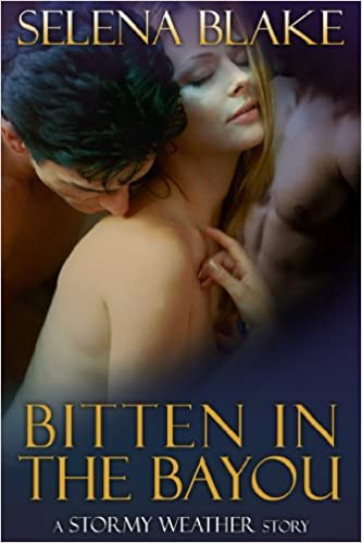 Bitten in the Bayou (Stormy Weather, Book Two)