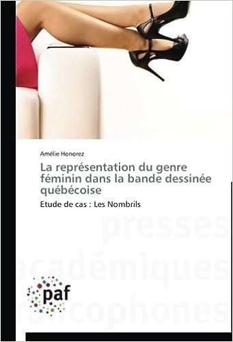 Téléchargement La représentation du genre féminin dans la bande dessinée québécoise: Etude de cas : Les Nombrils epub, pdf