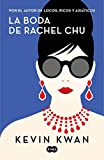 Kindle Store : La boda de Rachel Chu (Spanish Edition)