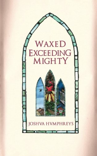Download Waxed Exceeding Mighty PDF