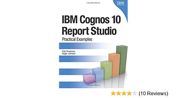 Examples ibm report practical book studio 10 cognos