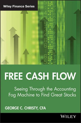 Price comparison product image Free Cash Flow: Seeing Through the Accounting Fog Machine to Find Great Stocks