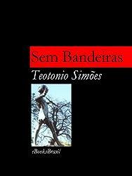 Sem Bandeiras (Portuguese Edition)