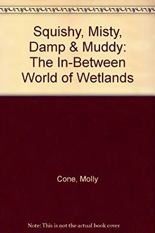 book cover of Squishy, Misty, Damp and Muddy