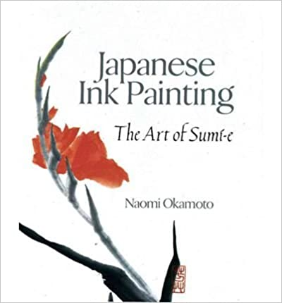 Japanese Ink Painting: The Art of Sumi-e (Paperback) -