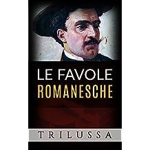 Le favole romanesche (Italian Edition)