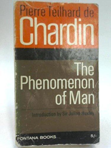 The Phenomenon of Man by Teilhard de Chardin (1965-11-05)
