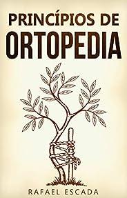 Princípios de Ortopedia