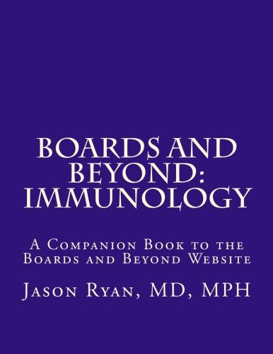 Boards and Beyond: Immunology: A Companion Book to the Boards and Beyond Website