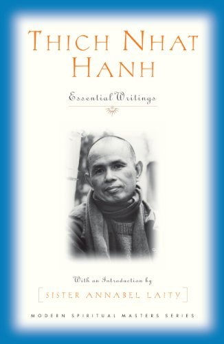 - Thich Nhat Hanh: Essential Writings (Modern Spiritual Masters Series)