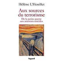 Aux sources du terrorisme (Essais) (French Edition)