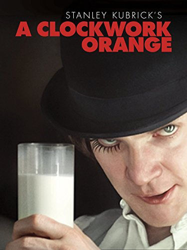 A Clockwork Orange (A Clockwork Orange Best Scenes)