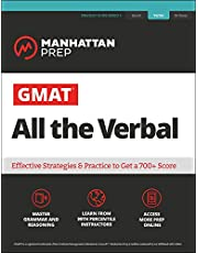GMAT All the Verbal: The definitive guide to the verbal section of the GMAT