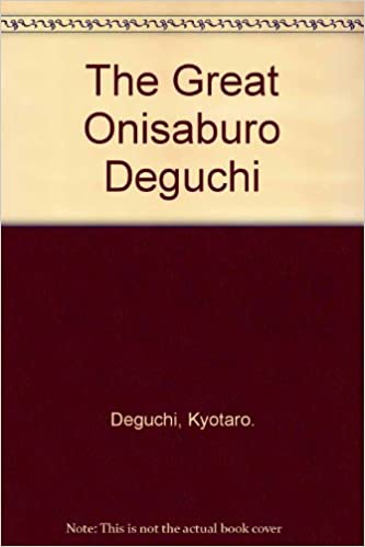 Book The great Onisaburo Deguchi