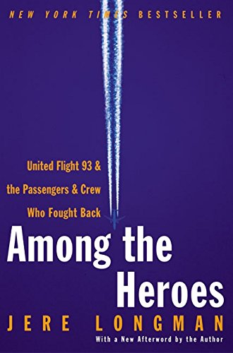 Download Among the Heroes: United Flight 93 and the Passengers and Crew Who Fought Back pdf