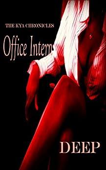 Office Intern: The Kya Chronicles by [Deep]