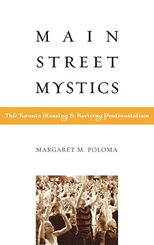 Cover of Main Street Mystics: The Toronto Blessing and Reviving Pentecostalism
