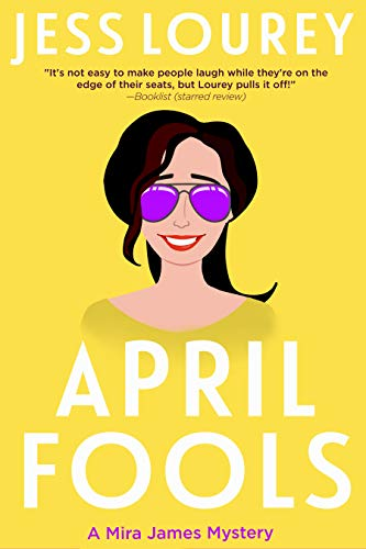 April Fools (A Mira James Mystery Book 12)
