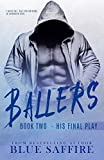Ballers 2: His Final Play