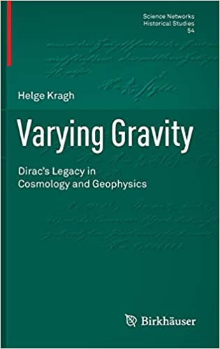 Varying Gravity: Dirac's Legacy in Cosmology and Geophysics (Science