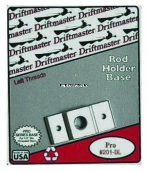 - Driftmaster 201BL Pro Flat Base