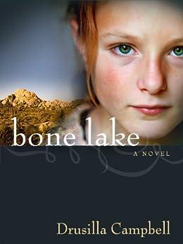 Bone Lake by [Campbell, Drusilla]