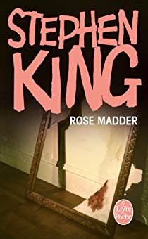 Rose Madder de Stephen King - Editions Le Livre de Poche