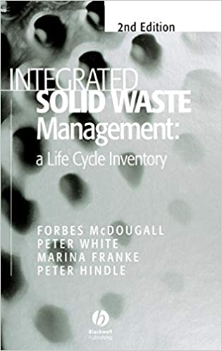 Integrated Solid Waste Management: a Life Cycle Inventory