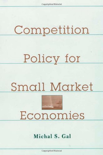 Competition Policy for Small Market Economies