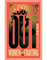 Seconds Out: Women and Fighting