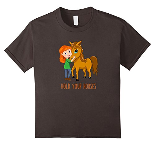 Cute Halloween Sayings For Your Boyfriend (Kids Hold Your Horses awesome equestrian quotes funny t-shirt 12 Asphalt)