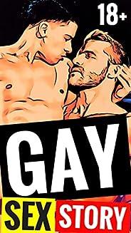 GAY SEX STORIES 18+: (EROTICA) (English Edition)