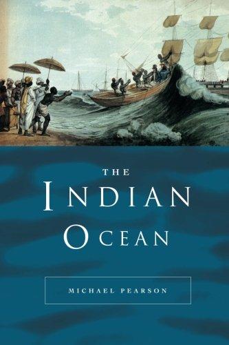 The Indian Ocean (Seas in History)