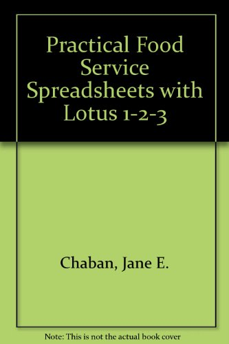 Practical Foodservice Spreadsheets With Lotus 1-2-3