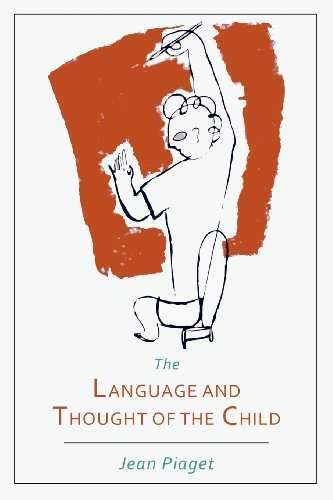 Language and Thought of the Child (The Language And Thought Of The Child)