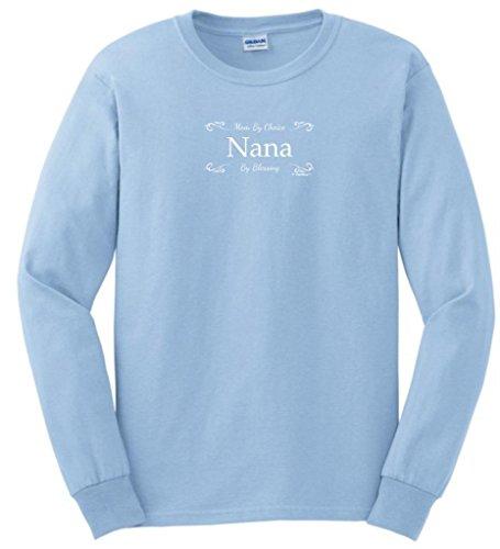 Mom By Choice Nana By Blessing Long Sleeve T-Shirt Medium Light Blue