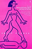 img - for In the Missionary Position book / textbook / text book