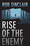Rise of the Enemy: A gripping international suspense thriller (The Enemy Series Book 2)