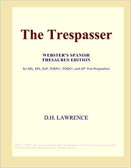 D.H. Lawrence - The Trespasser