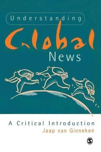 Understanding Global News: A Critical Introduction