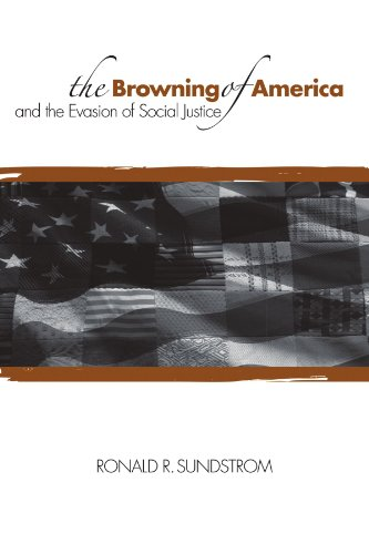 The Browning of America and the Evasion of Social Justice (SUNY series, Philosophy and Race)