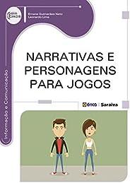 Narrativas e Personagens para Jogos