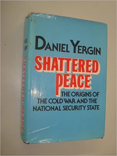 image for Shattered peace: The origins of the cold war and the national security state