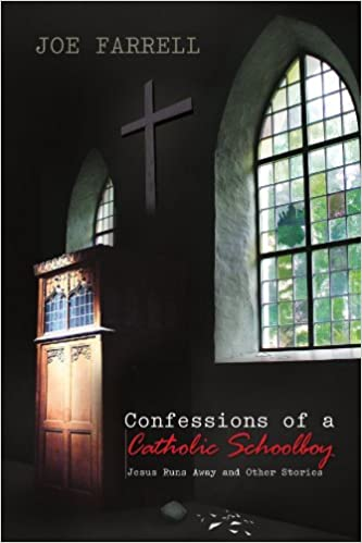 Book Confessions of a Catholic Schoolboy: Jesus Runs Away and Other Stories