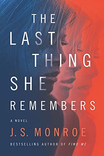 Image of The Last Thing She Remembers: A Novel