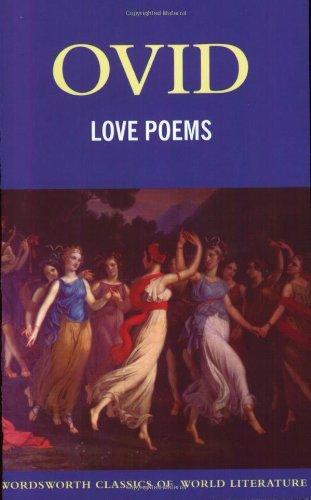 Love Poems (Wordsworth Classics of World Literature)