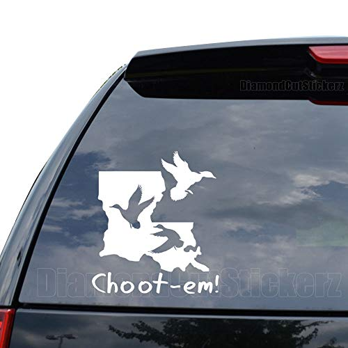 DiamondCutStickerz Louisiana Duck Hunting Choot EM Decal Sticker Car Truck Motorcycle Window Ipad Laptop Wall Decor - Size (07 inch / 18 cm Tall) - Color (Gloss Black) (Best Duck Hunting In Louisiana)