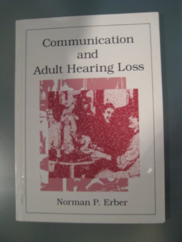 Communication and Adult Hearing Loss