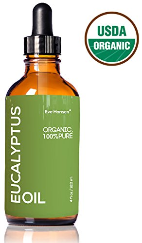 4oz USDA Organic Eucalyptus Oil by Eve Hansen - 100% Pure & Certified - With Glass Dropper - SEE RESULTS OR MONEY-BACK - Great natural remedy to combat respiratory problems and treat wounds & burns.